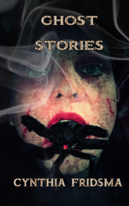 Ghost Stories written by Cynthia Fridsma
